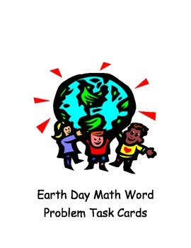 Earth Day Math Word Problem Task Cards
