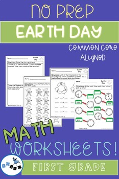 Earth Day Math Worksheets First Grade: Common Core Aligned (NO PREP)