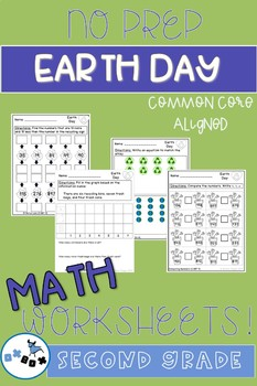 Earth Day Math Worksheets Second Grade: Common Core Aligned (NO PREP)