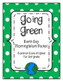 Earth Day Math and ELA morning work pack aligned with common core 2nd grade