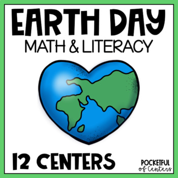 Earth Day Math and Literacy Centers for Pre-K and Kindergarten