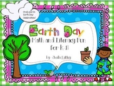 Earth Day Math and Literacy Fun for K-1!