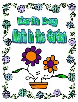 Earth Day Math in the Garden Common Core Word Problems, Me