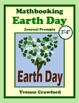 Earth Day Math Journal Prompts (3rd and 4th grade)