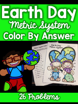 Earth Day- Metric System Color by Answer