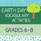 Earth Day Middle School Informational Text, Vocabulary BUNDLE
