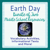 EARTH DAY Middle School BUNDLE Informational Text, Vocabulary DISTANCE LEARNING