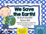 Earth Day Mini Science Unit- We Save the Earth!