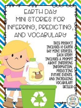 Earth Day Mini Stories for Inferring, Predicting, and Vocabulary