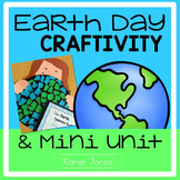 Earth Day Craftivity and Mini Unit