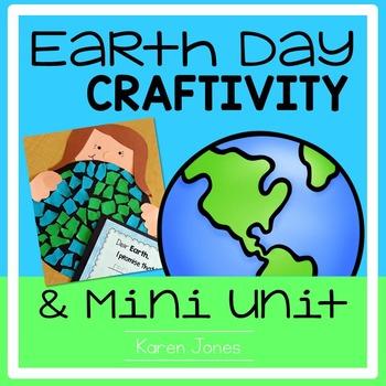 Earth Day Craftivity and Mini Unit