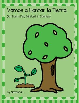 Earth Day Mini Unit (Spanish)
