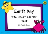 Earth Day - Mini lesson on The Great Barrier Reef - Natural Wonder of the World