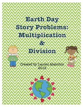 Earth Day Multiplication and Division Story/Word Problems