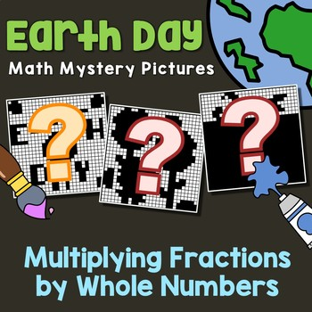 Earth Day Multiplying Fractions by Whole Numbers
