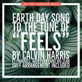 "Earth Day Remix of Calvin Harris ""Feels"" for Orff/ Marimba /Boomwhacker"