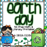 Earth Day - NO PREP Math and Literacy Printables