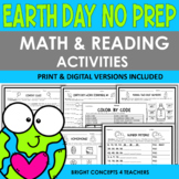 Earth Day NO PREP Math and Reading Activities {Print & Digital}