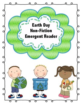 Earth Day Non-Fiction Emergent Reader Common Core Aligned