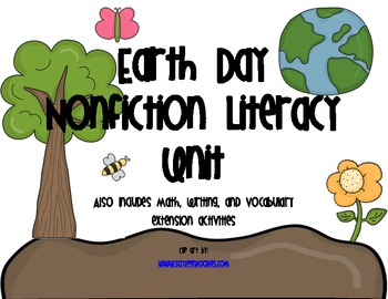 Earth Day Nonfiction Literacy Unit (Common Core)