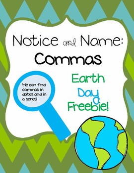 Earth Day Notice and Name: Commas