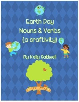 Earth Day Nouns & Verbs {a craftivity}