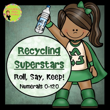 "Earth Day: Numerals ""Roll, Say, Keep"" 0-120"
