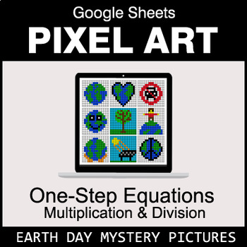 Earth Day: One-Step Equations - Multiplication & Division - Google Sheets