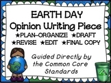 Earth Day Opinion Writing--Persuasive Writing Piece Pack--