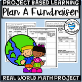5th Grade Project Based Learning Create a Fundraiser Earth Day Projects PBL