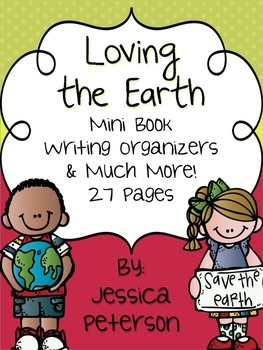 Earth Day Pack, Loving the Earth {27 Pages}