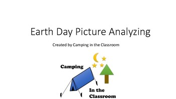 Earth Day Picture Analyzing and Writing