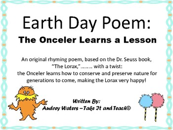 Earth Day Poem:  The Onceler Learns a Lesson