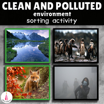 Polluted and Clean Environment Sorting Cards