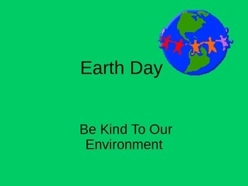 Earth Day Powerpoint and Writing Activity
