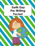 Earth Day Prewriting Packet