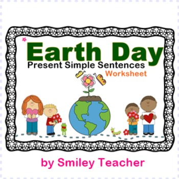 Earth Day Present Simple Sentences FREE!!!!
