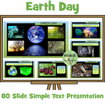 Earth Day Presentation - Simple Text For Young / Special E