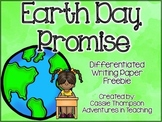 Earth Day Promise Differentiated Writing Paper FREEBIE