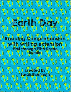 Earth Day Reading Comprehension with Writing Extension 1st-5th Bundle