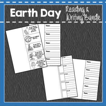 Earth Day Reading & Writing Bundle: Close Read, Writing, Cause & Effect