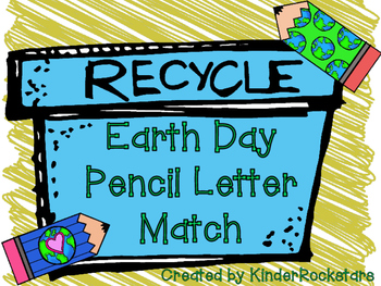 Alphabet Match Center Earth Day Recycling