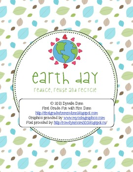 Earth Day- Reduce, Reuse, Recycle