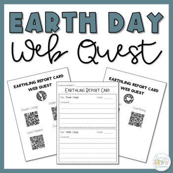 Earth Day Report Card Writing + QR Code Web Quest Research with Newsela
