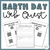Taking Care of Our Earth Report Card + QR Code Web Quest R