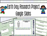 Earth Day Research Google Slides