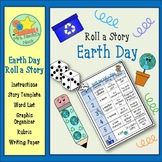 Earth Day Roll a Story - Story Prompts, Graphic Organizers and Rubric