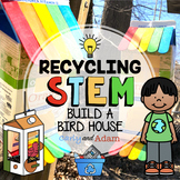 Build a Birdhouse Recycling Earth Day STEM Activity