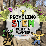 Build a Planter Recycling Earth Day STEM Activity