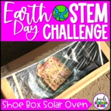 Earth Day STEM Activities (Shoe Box Solar Oven Earth Day STEM Challenge)
